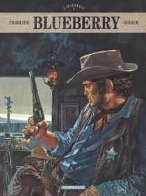 Blueberry : l'intégrale | Volume 2 - Jean-MichelCharlier