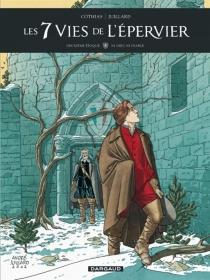 Les 7 vies de l'Epervier : deuxième époque - PatrickCothias