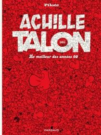 Achille Talon, le meilleur des années 60 - Greg