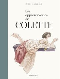 Les apprentissages de Colette - AnnieGoetzinger