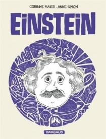 Einstein : une biographie dessinée - CorinneMaier
