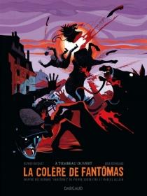 La colère de Fantômas - OlivierBocquet