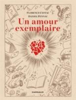 Un amour exemplaire - FlorenceCestac, DanielPennac