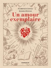 Un amour exemplaire - FlorenceCestac