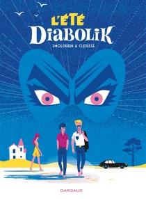 L'été Diabolik - AlexandreClérisse