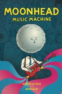 Moonhead et la music machine - AndrewRae