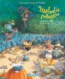 Une aventure de la famille Passiflore - LoïcJouannigot