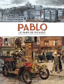 Pablo : le Paris de Picasso - Julie Birmant