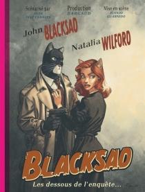 Blacksad : les dessous de l'enquête... - JuanDiaz Canales