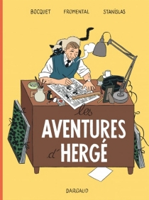Les aventures d'Hergé - StanislasBarthélémy