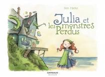 Julia et les monstres perdus - BenHatke