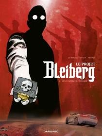 Le projet Bleiberg - SergeLe Tendre