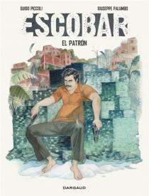 Escobar : el patron - GiuseppePalumbo