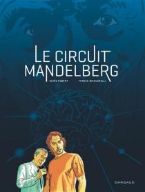 Le circuit Mandelberg - Biancarelli