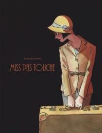 Miss pas touche : l'intégrale - Hubert