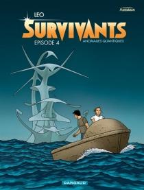 Les mondes d'Aldebaran| Survivants : anomalies quantiques - Léo