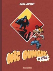 Nic Oumouk : la totale - ManuLarcenet