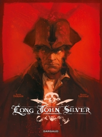 Long John Silver : intégrale - XavierDorison