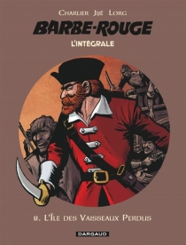 Barbe-Rouge : l'intégrale - Jean-Michel Charlier