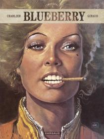 Blueberry : l'intégrale | Volume 5 - Jean-MichelCharlier