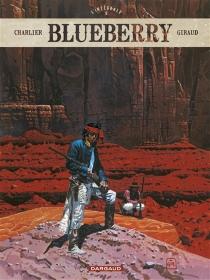 Blueberry : l'intégrale - Jean-MichelCharlier