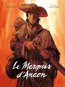 Le marquis d'Anaon : intégrale - MatthieuBonhomme