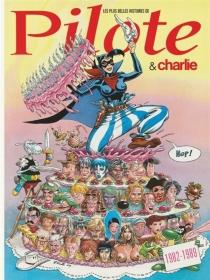 Les plus belles histoires de Pilote et Charlie -