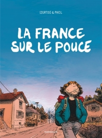 La France sur le pouce - OlivierCourtois