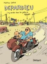 Gérard : cinq années dans les pattes de Depardieu - MathieuSapin