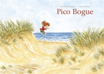 Pico Bogue : intégrale | Volume 1 - Alexis Dormal