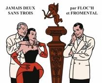 Jamais deux sans trois - Jean-LouisFloch