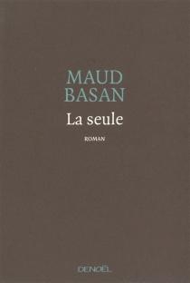 La seule - MaudBasan
