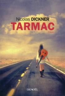 Tarmac - NicolasDickner