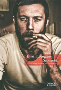 Submarino - Jonas T.Bengtsson
