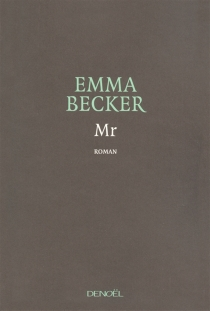 Mr. - Emma Becker