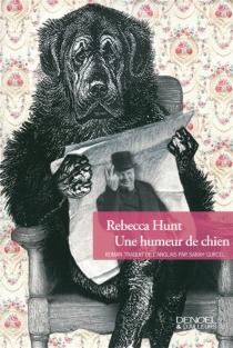 Une humeur de chien - RebeccaHunt