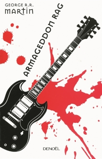 Armageddon Rag - George R.R.Martin