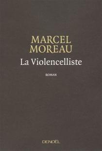 La violoncelliste - MarcelMoreau