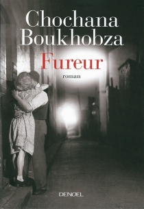 Fureur - Chochana Boukhobza