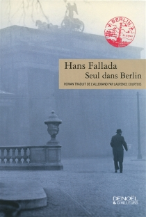 Seul dans Berlin - HansFallada