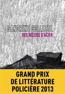Des noeuds d'acier - SandrineCollette