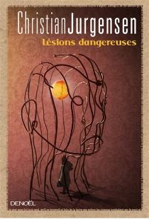 Lésions dangereuses - ChristianJungersen