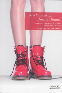 Dora la dingue - Lidia Yuknavitch