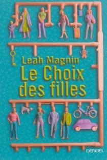 Le choix des filles - LeahMagnin