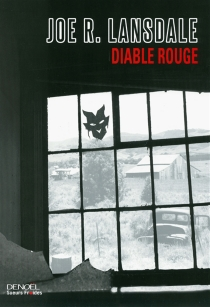 Diable rouge - Joe R. Lansdale