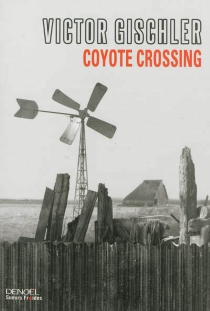 Coyote crossing - VictorGischler