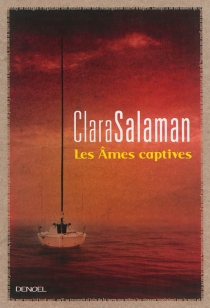 Les âmes captives - ClaraSalaman