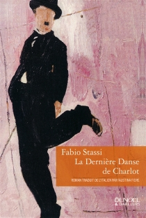 La dernière danse de Charlot - FabioStassi