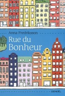 Rue du bonheur - AnnaFredriksson