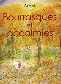 Bourrasques et accalmies - Jean-JacquesSempé